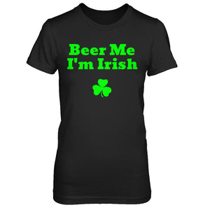 Beer Me I'm Irish