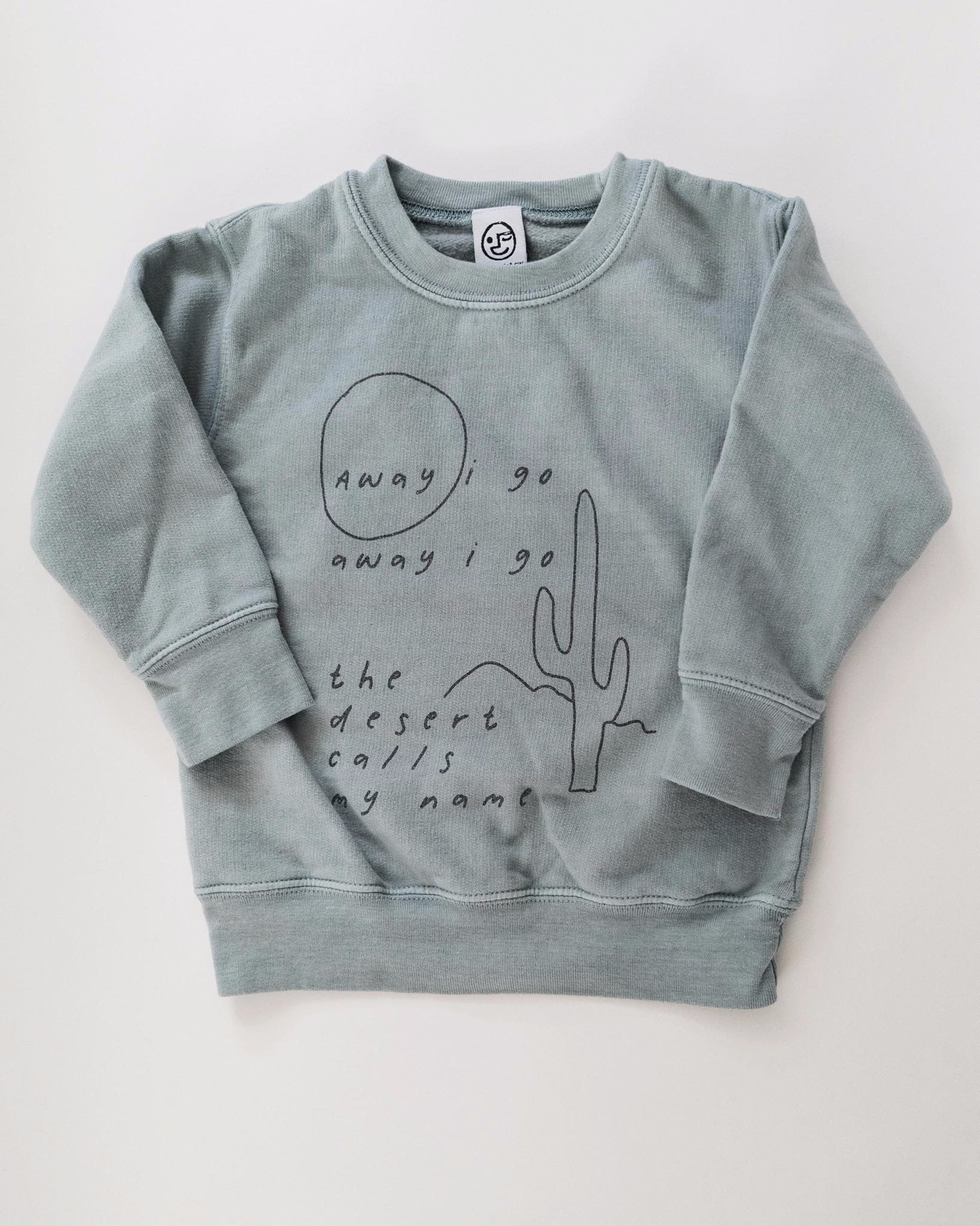 Desert Poem - Toddler Sweatshirt in Dusty Juniper