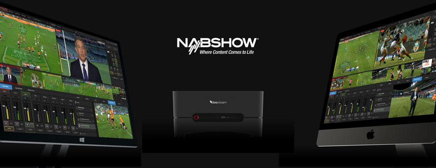 Livestream Releases at NAB