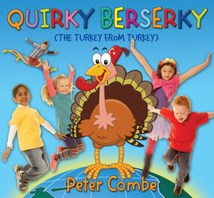 Quirky Berserky (The Turkey from Turkey) CD