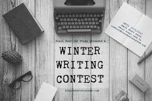 Black Bear Cat Press Winter Writing Contest