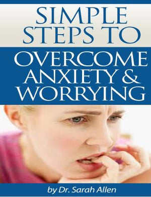eBook - Simple-Steps-To-Overcome-Anxiety-and-Worrying - GreenTree Natural Wellness Center