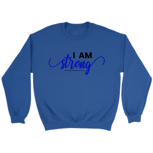 'I Am Strong' Crewneck Sweatshirt