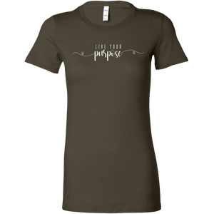 'LIVE YOUR PURPOSE' Womens Shirt