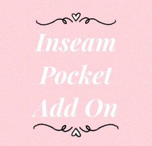 Inseam Pocket Add On