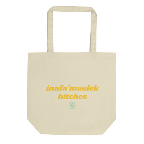 Inafa'maolek Bitches Eco Tote (Natural)