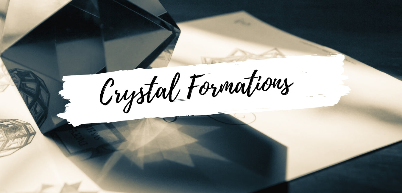 Crystal Formations