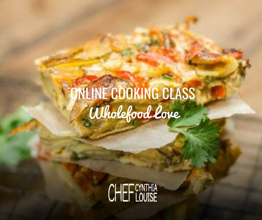 Online Cooking Class - Wholefood Love