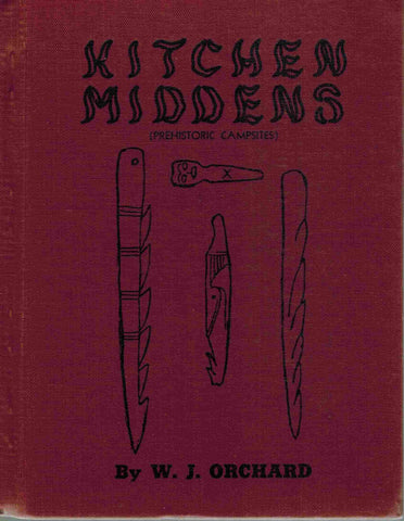 Kitchen Middens: Prehistoric Campsites [SIGNED] - books-new