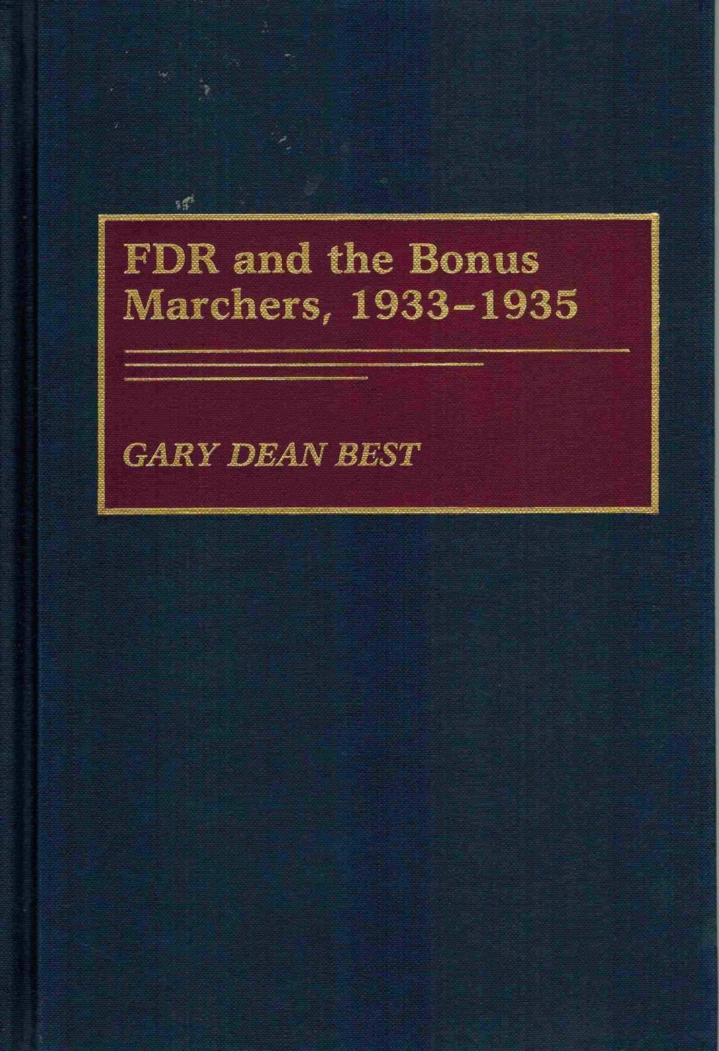 FDR and the Bonus Marchers, 1933-1935 - books-new