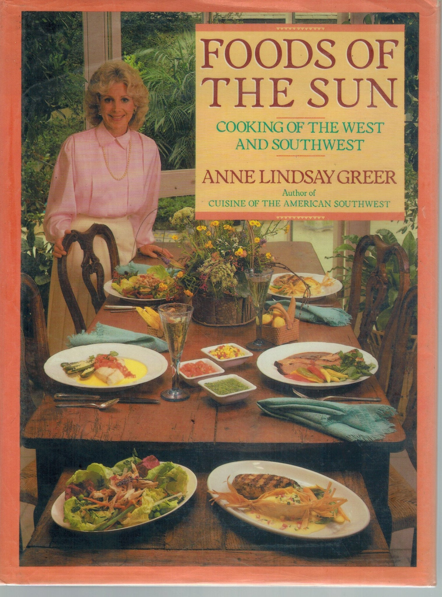 FOODS OF THE SUN :  Cooking of the West & Southwest - books-new