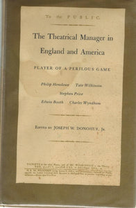THE THEATRICAL MANAGER IN ENGLAND AND AMERICA - books-new