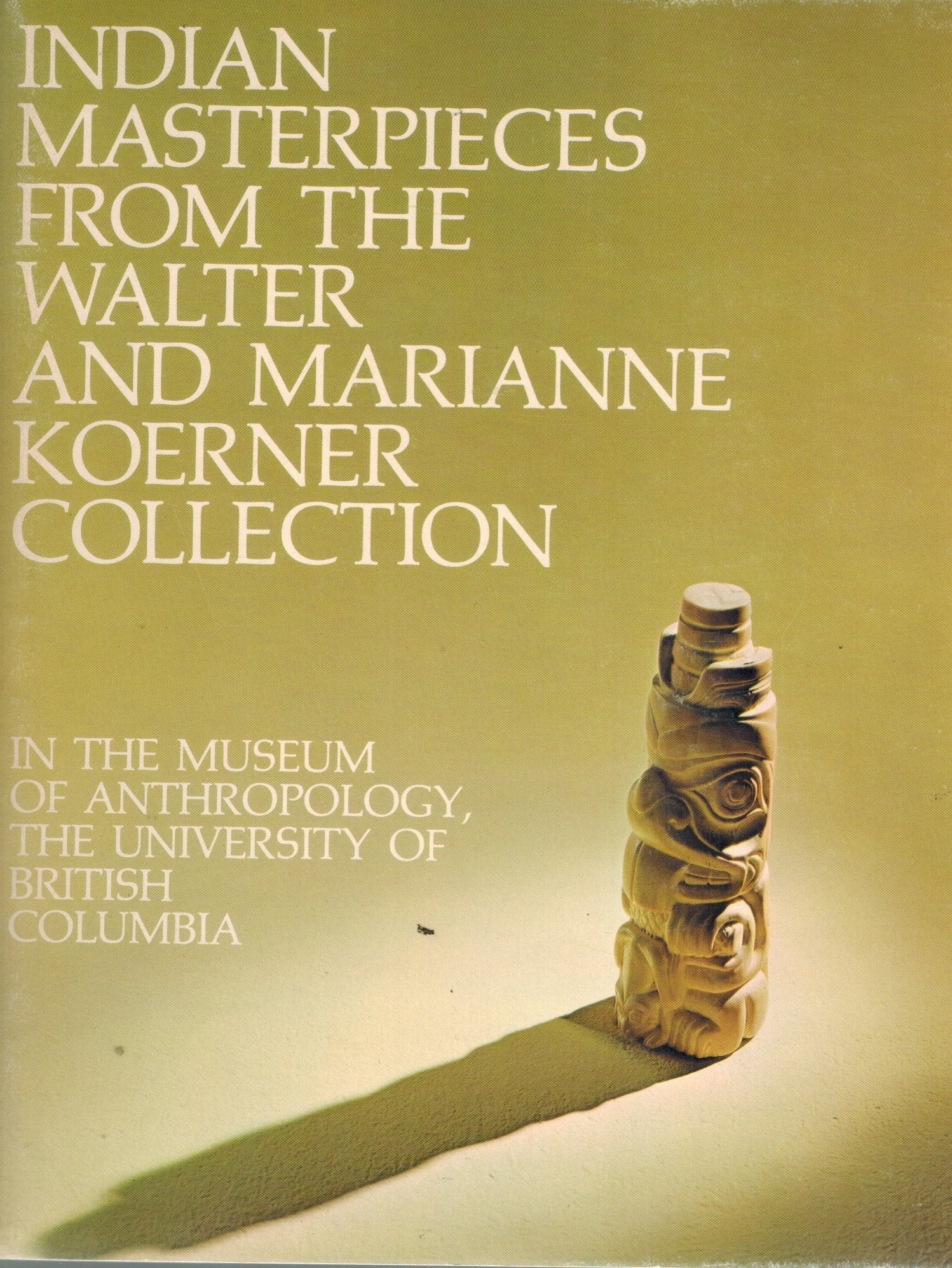INDIAN MASTERPIECES FROM THE WALTER AND MARIANNE KOERNER COLLECTION - books-new