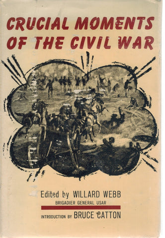 CRUCIAL MOMENTS OF THE CIVIL WAR - books-new