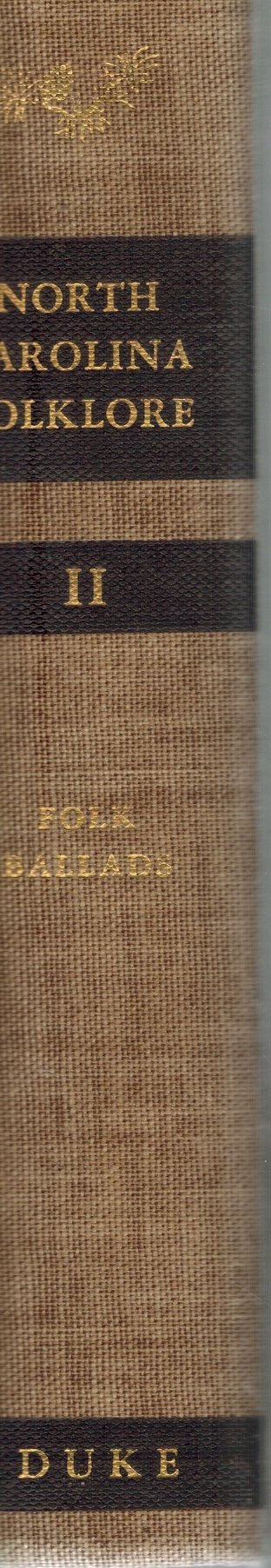 The Frank C. Brown Collection of North Carolina Folklore: Volume 2 - Folk  Ballads - books-new