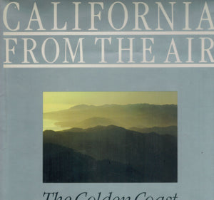 California From the Air: The Golden Coast - books-new
