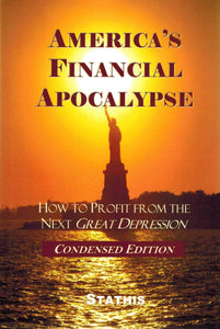 America's Financial Apocalypse  How to Profit from the Next Great  Depression - books-new