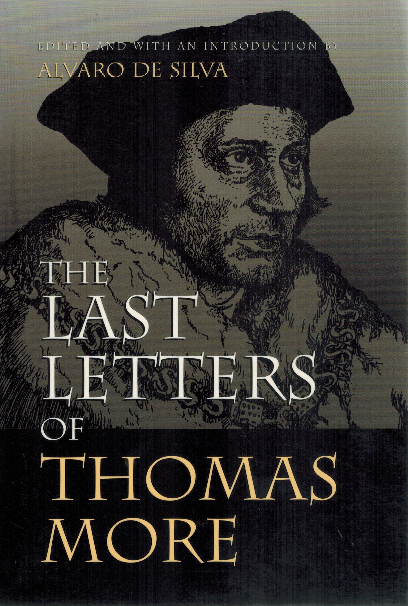 THE LAST LETTERS OF THOMAS MORE - books-new