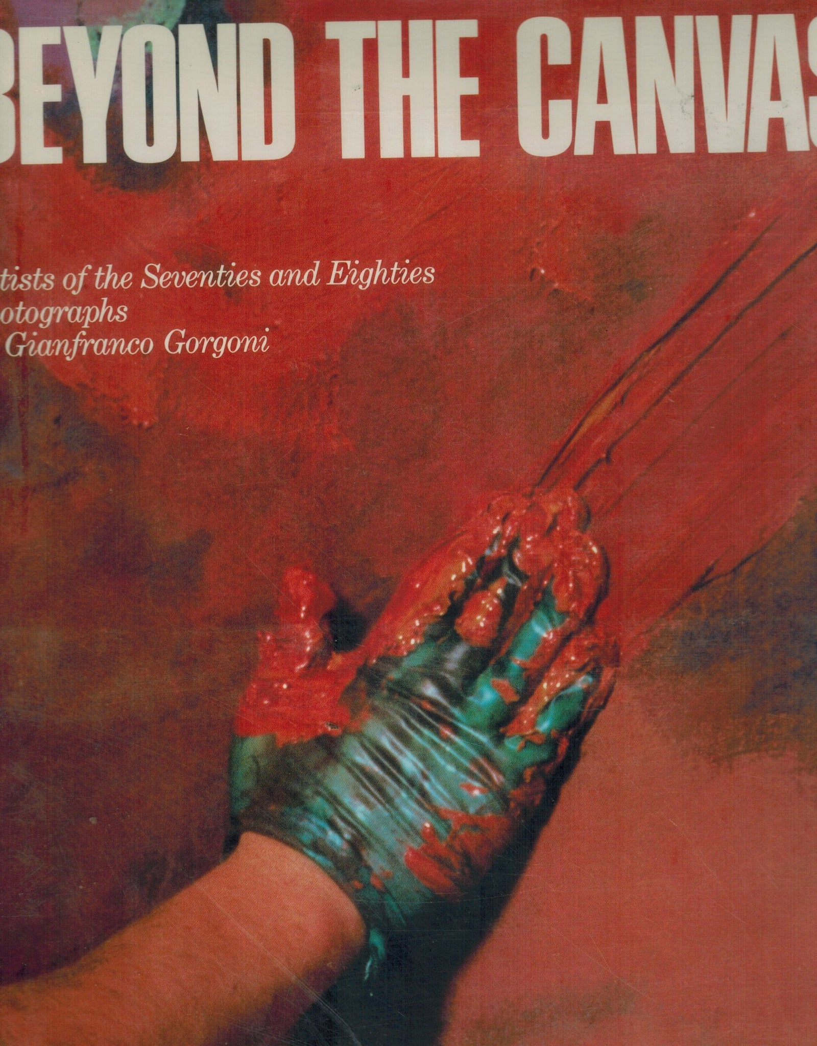 Beyond the Canvas  Artists of the Seventies and Eighties - books-new