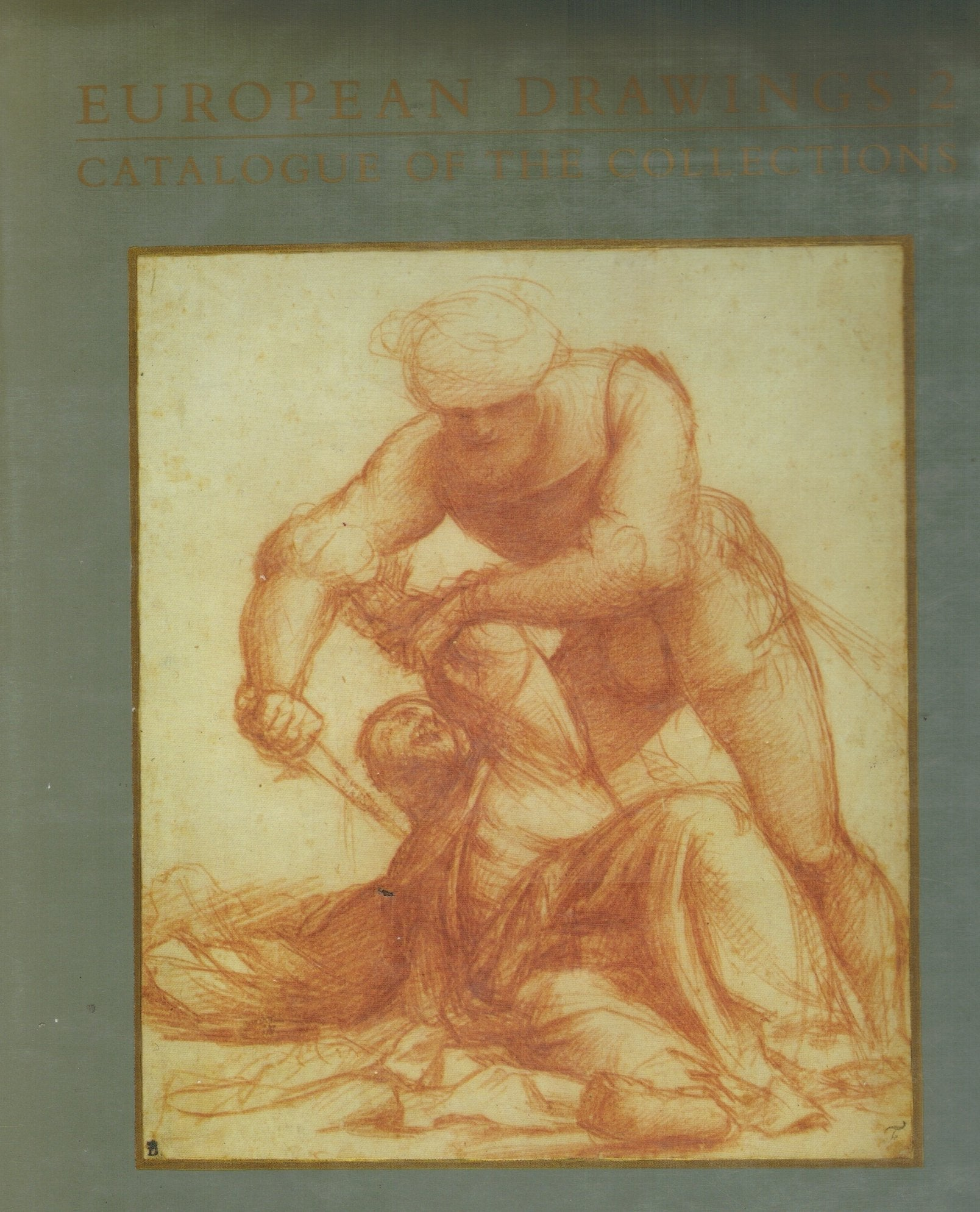 European Drawings 2  Catalogue of the Collections (J Paul Getty  Museum//European Drawings) (No. 2) - books-new