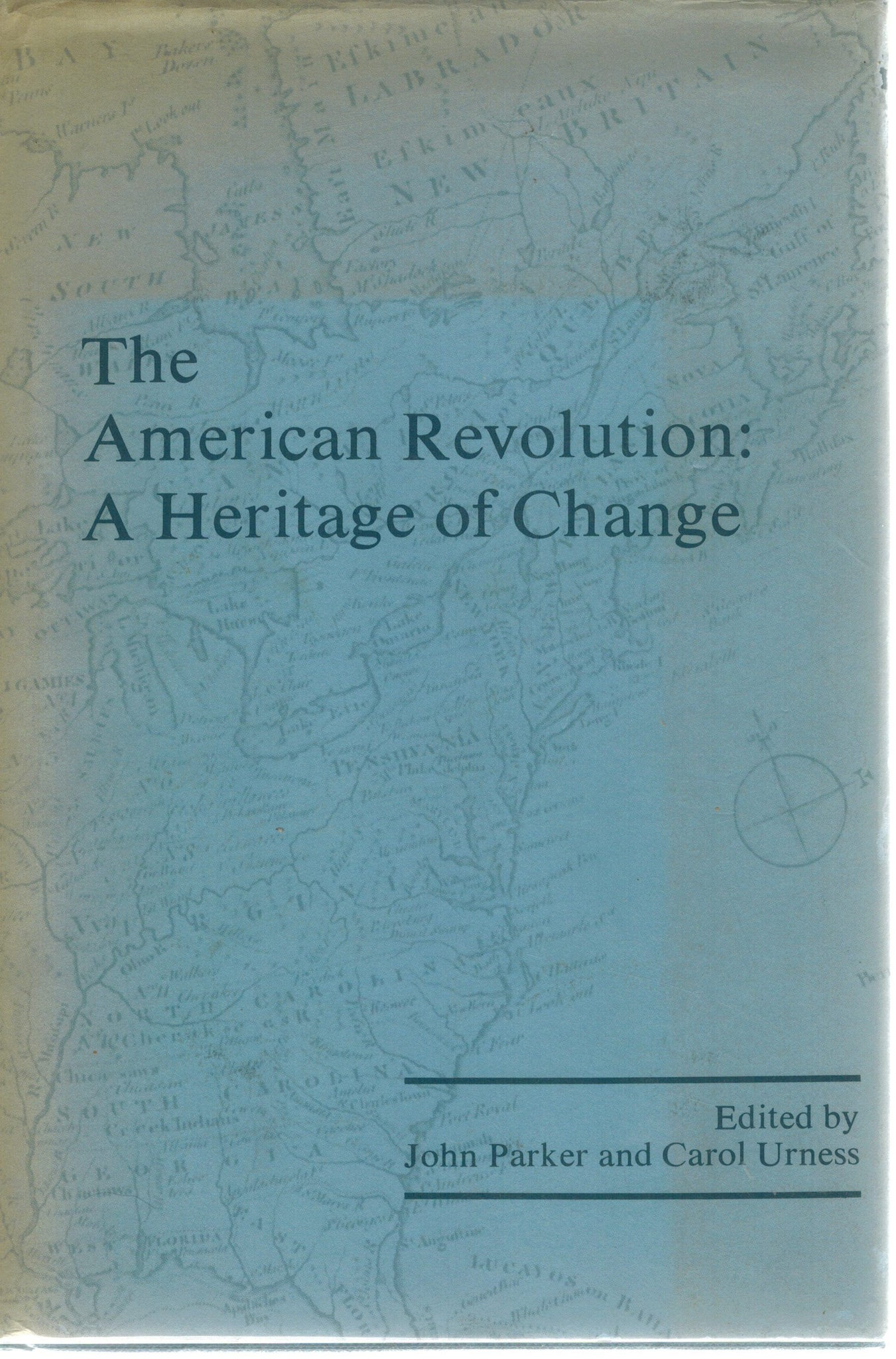 The American Revolution  A Heritage of Change - books-new