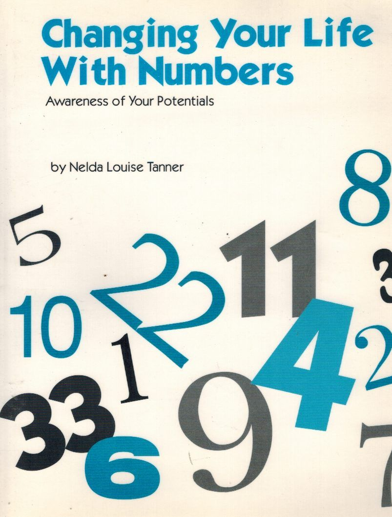 Changing Your Life with Numbers  Awareness of Your Potentials - books-new