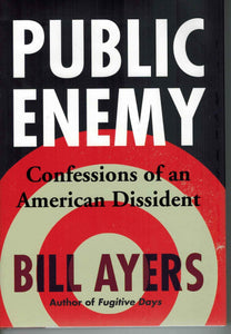 Public Enemy  Confessions of an American Dissident - books-new