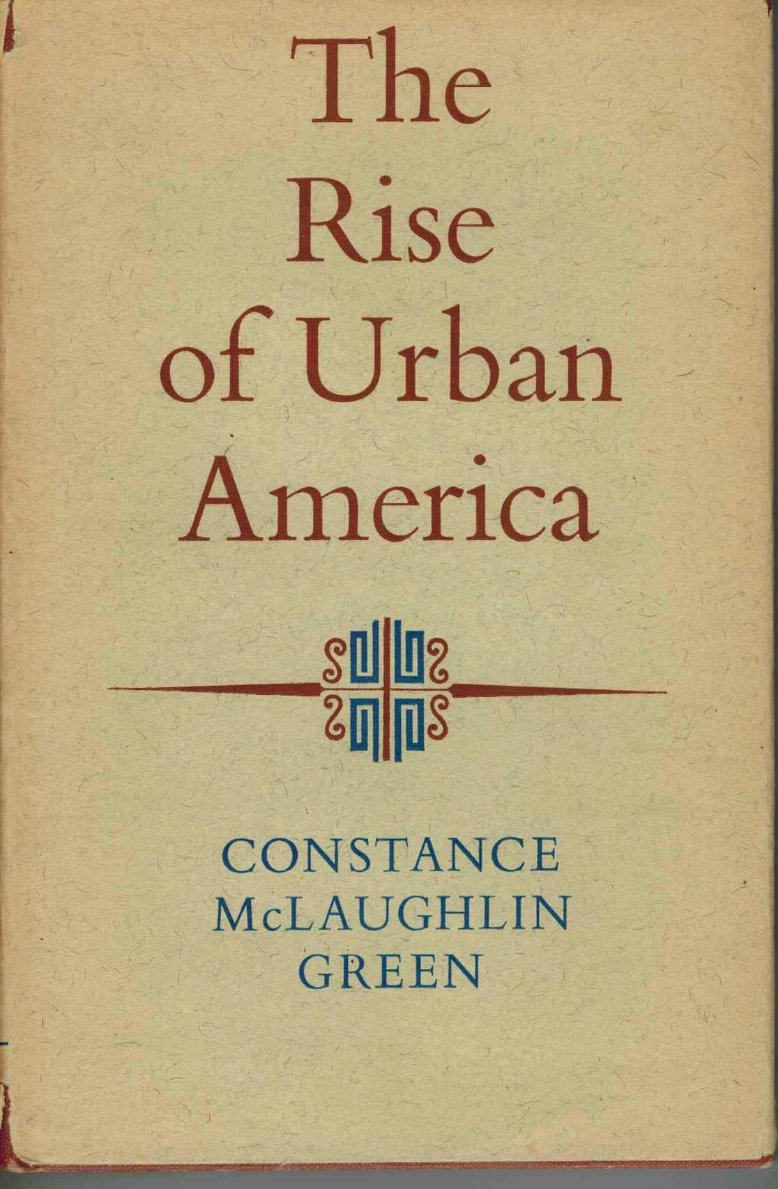 THE RISE OF URBAN AMERICA - books-new