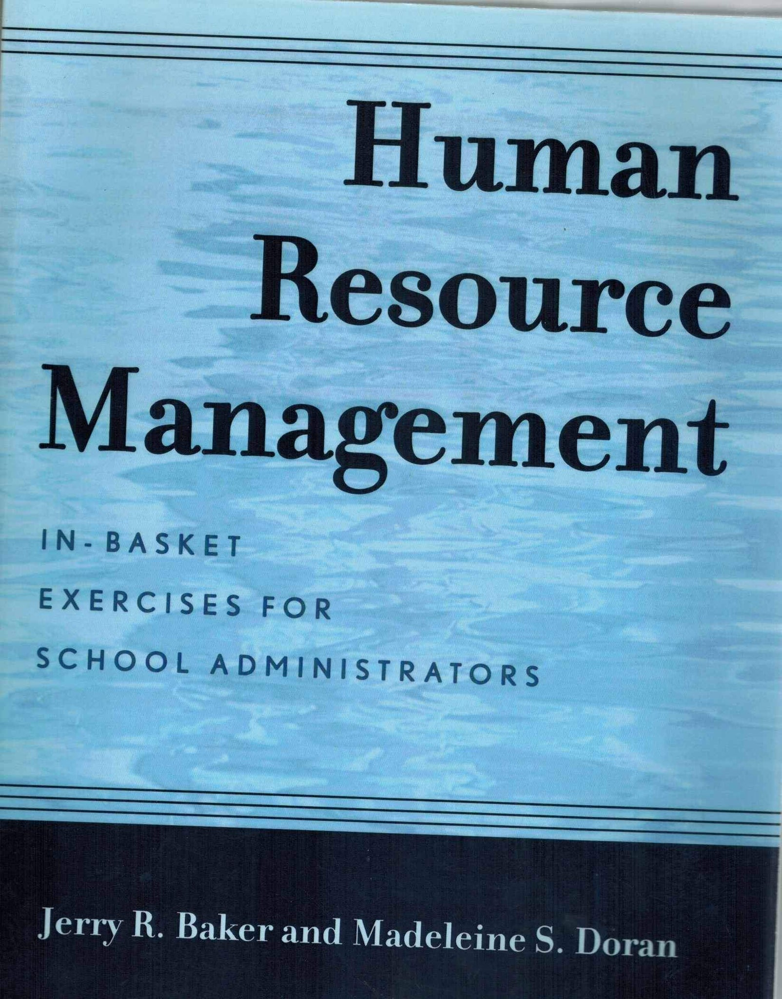 Human Resource Management  In-Basket Exercises for School Administrators - books-new