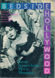 BEDSIDE HOLLYWOOD, GREAT SCENES FROM MOVIE MEMOIRS - books-new