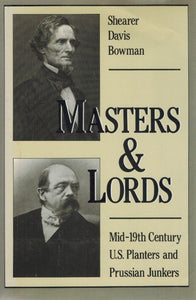 MASTERS AND LORDS  Mid-19th-Century U.S. Planters and Prussian Junkers - books-new