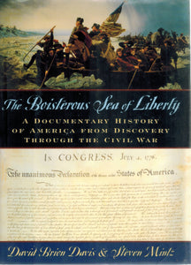 The Boisterous Sea of Liberty  A Documentary History of America from  Discovery through the Civil War - books-new