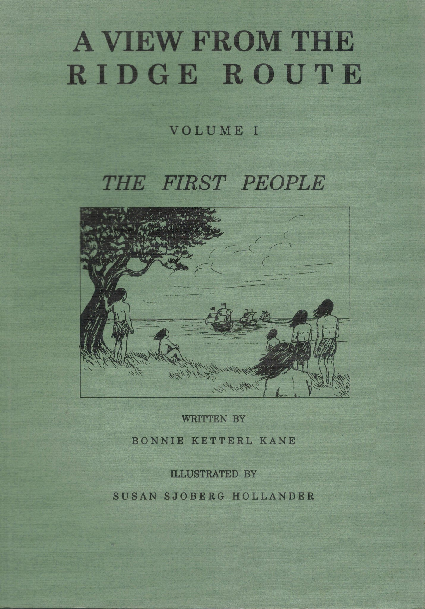 A View from the Ridge Route Volume 1: the First People - books-new