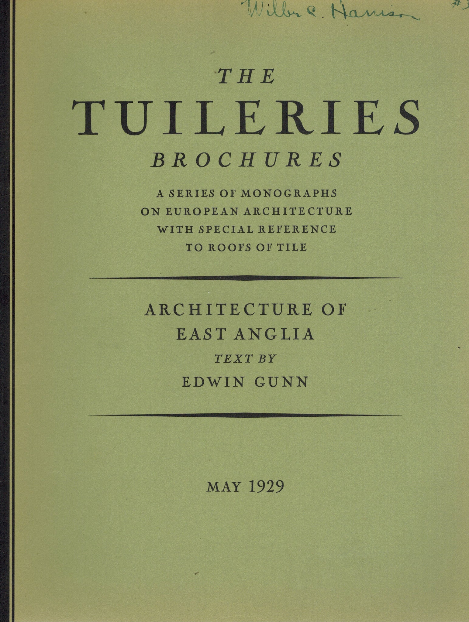 THE TUILERIES BROCHURES - ACHITECTURE OF EAST ANGLIA: MAY 1929 - books-new
