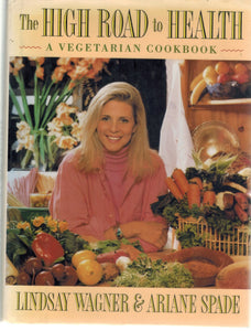 The High Road to Health  A Vegetarian Cookbook - books-new