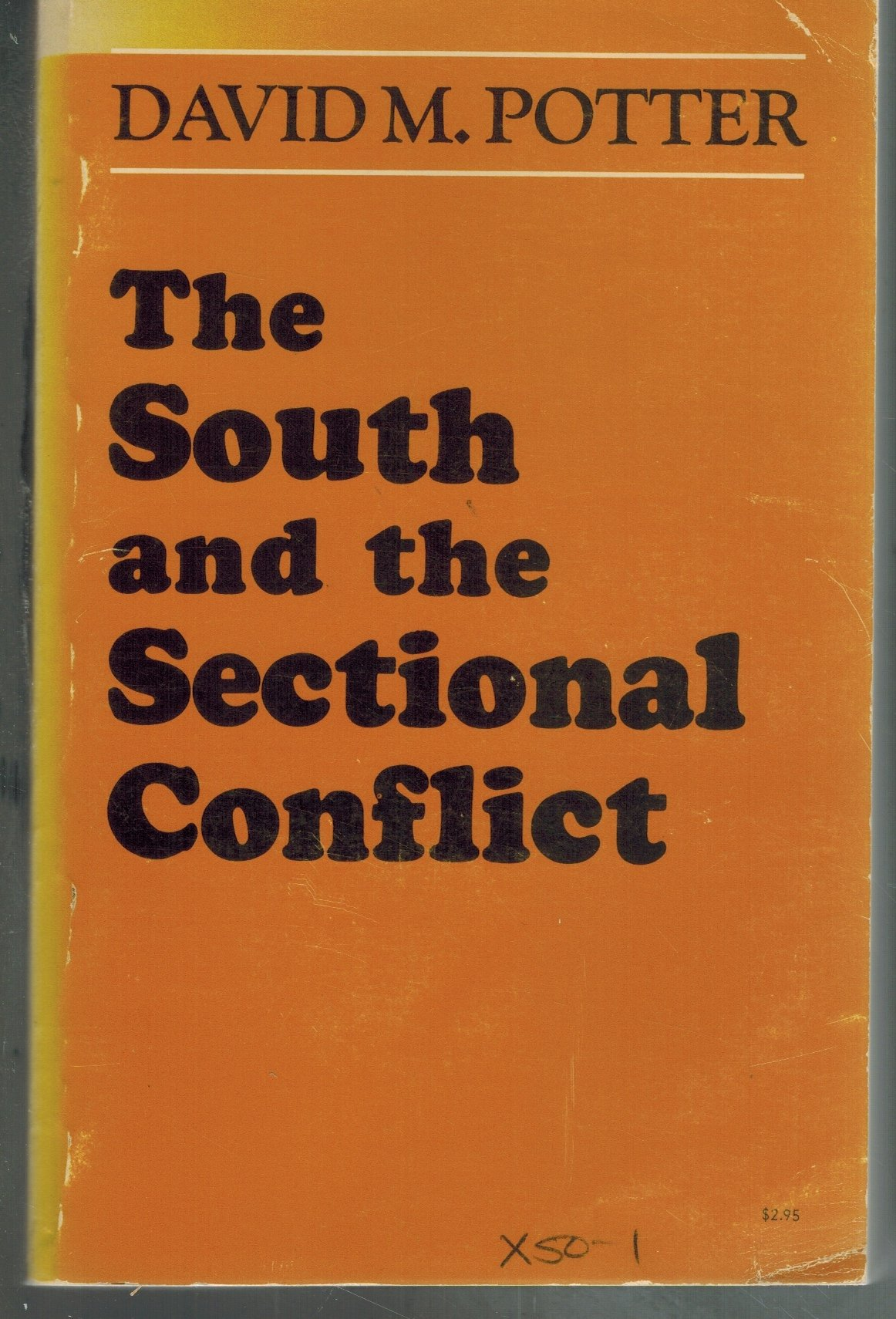 SOUTH AND THE SECTIONAL CONFLICT - books-new