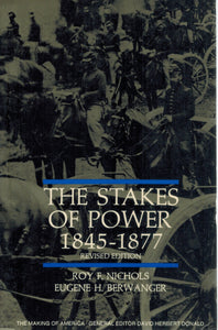 The Stakes of Power  1845-1877 - books-new