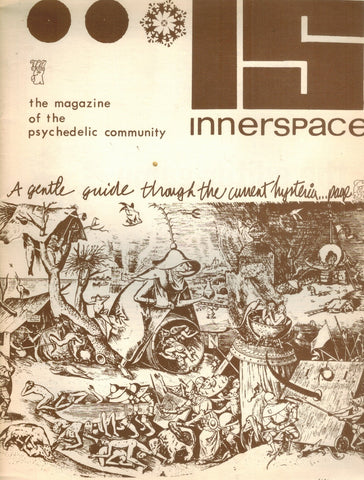 IS INNERSPACE THE MAGAZINE OF THE PSYCHEDELIC COMMUNITY VOL. 1 NUMBER TWO - books-new