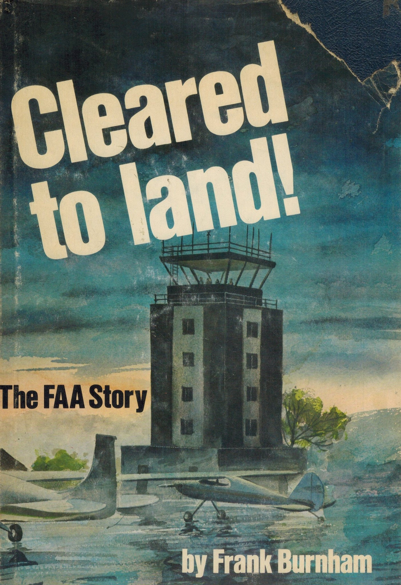 CLEARED TO LAND!   The FAA story - books-new