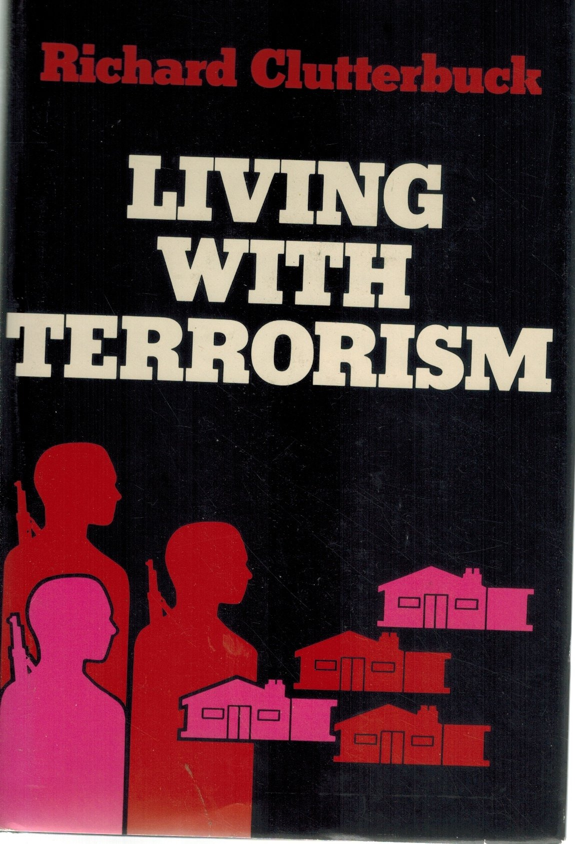 LIVING WITH TERRORISM - books-new