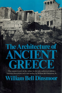 THE ARCHITECTURE OF ANCIENT GREECE  An Account of Its Historic Development - books-new