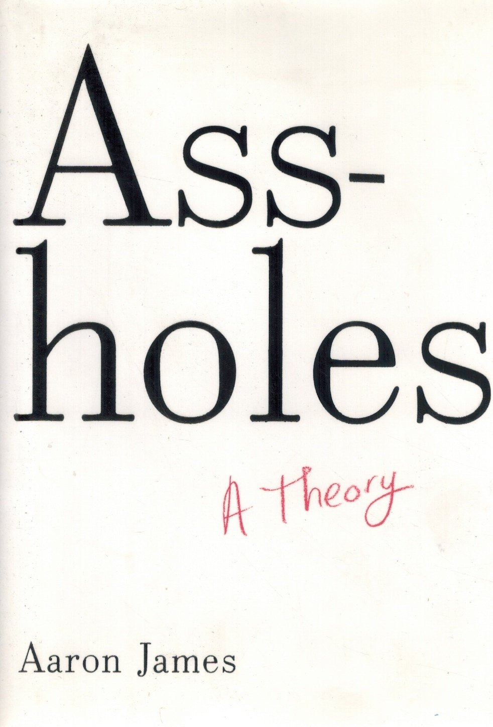 Assholes  A Theory - books-new