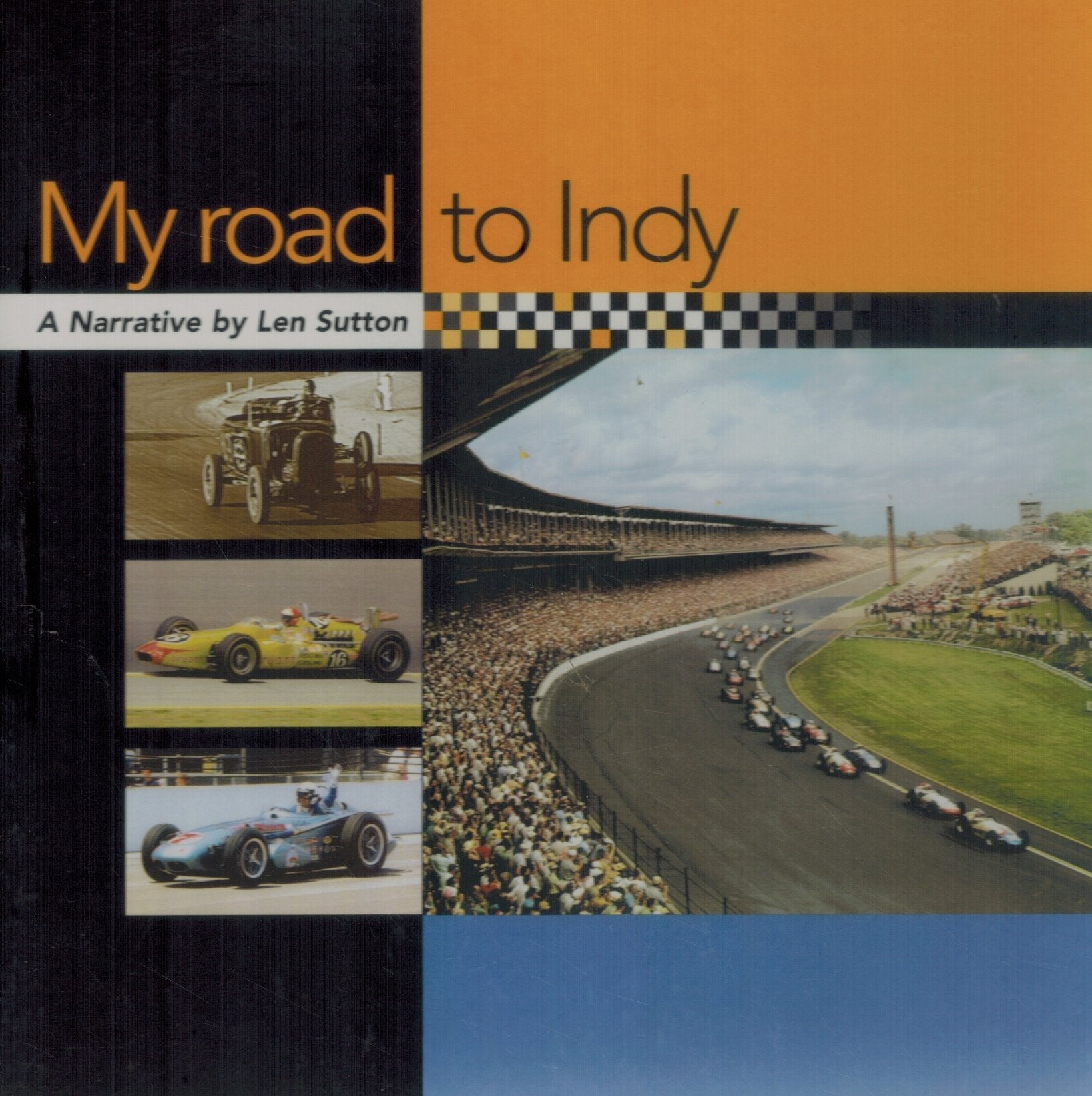 MY ROAD TO INDY - A NARRATIVE - books-new