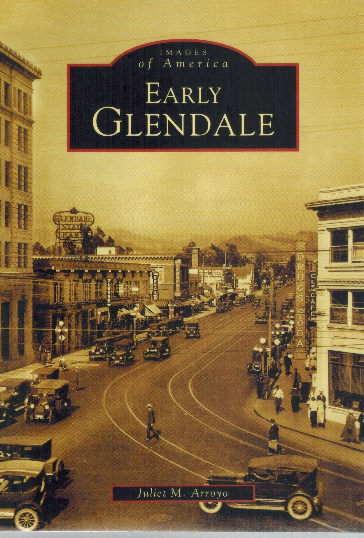 Early Glendale      (Images of America) - books-new