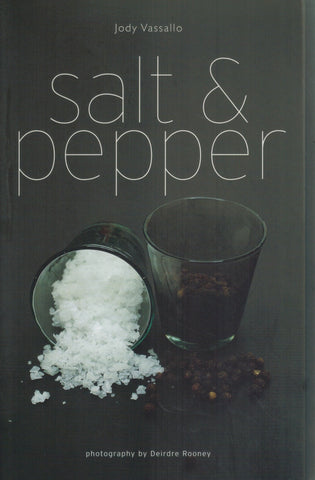 Salt and Pepper  by Vassallo, Jody & Deirdre Rooney