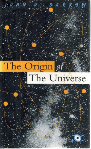 The Origin Of The Universe  by Barrow, John D.