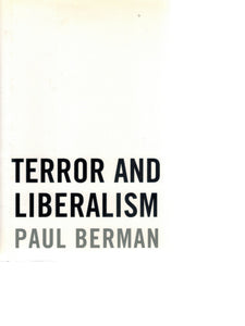 TERROR AND LIBERALISM  by Berman, Paul