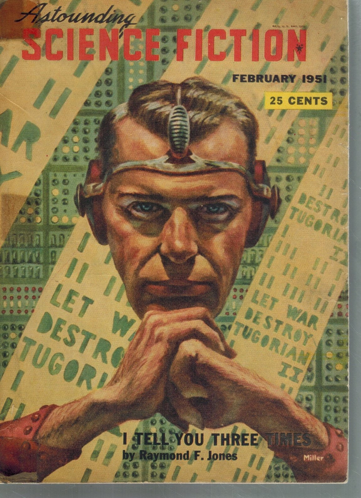 ASTOUNDING SCIENCE FICTION. FEBRUARY 1951, 'I TELL YOU THREE TIMES' BY  RAYMOND F. JONES  by Astounding Science Fiction
