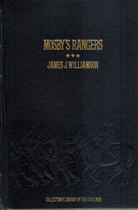 MOSBY'S RANGERS  by Williamson, James J. & Photographs