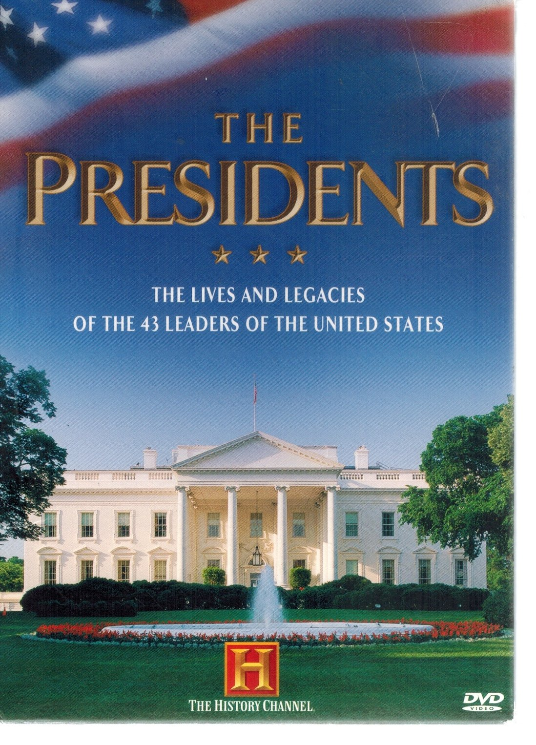 The Presidents  The Lives and Legacies of the 43 Leaders of the United  States  by History Channel